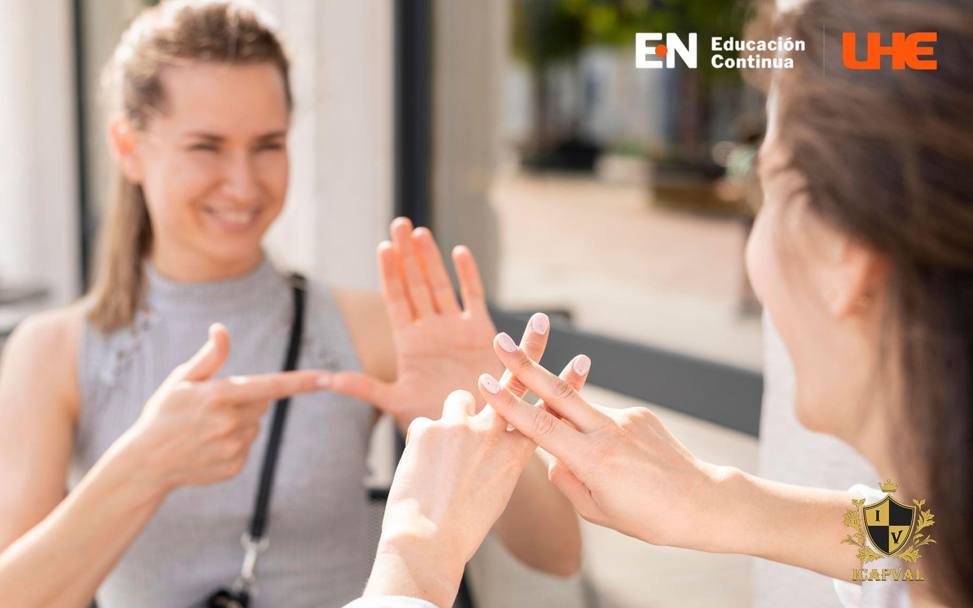 Certificación en Lengua de señas. Sistemas alternativos y aumentativos de la comunicación