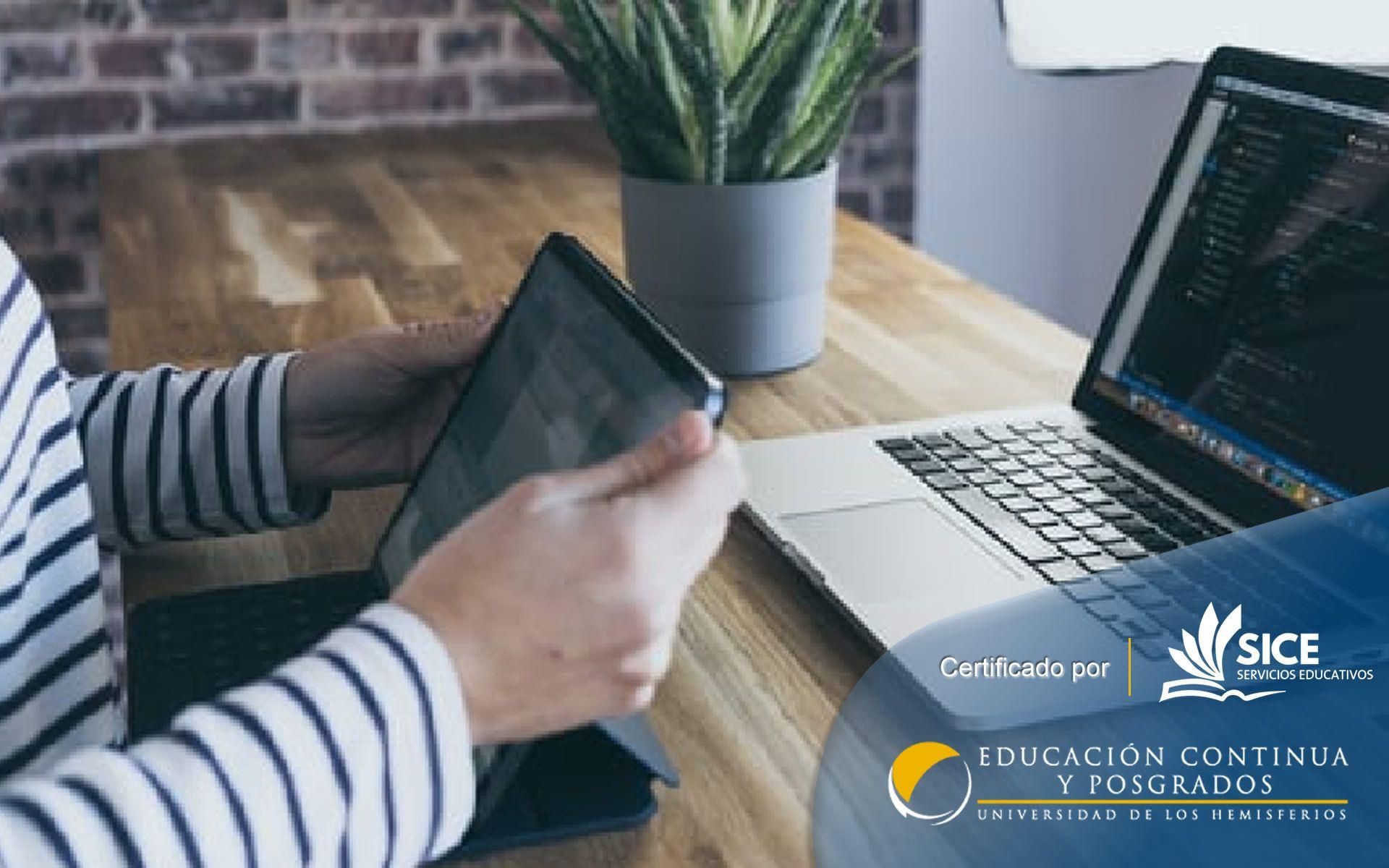 Certificación Online Docencia Virtual I: Enseñanza A Través De Proyectos Y Recursos Digitales